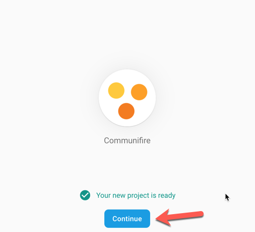 How to Create Firebase Project | Communifire Documentation