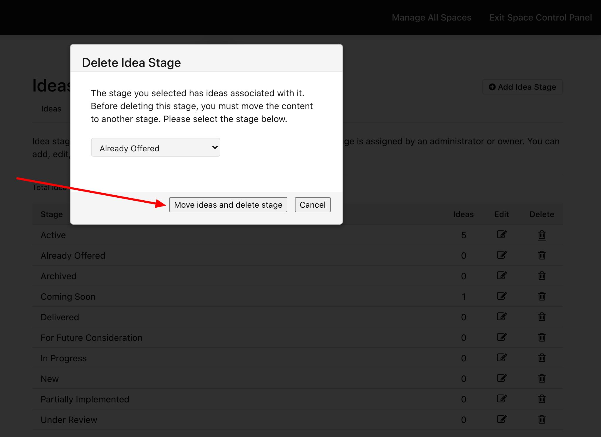 Click Move ideas and delete stage